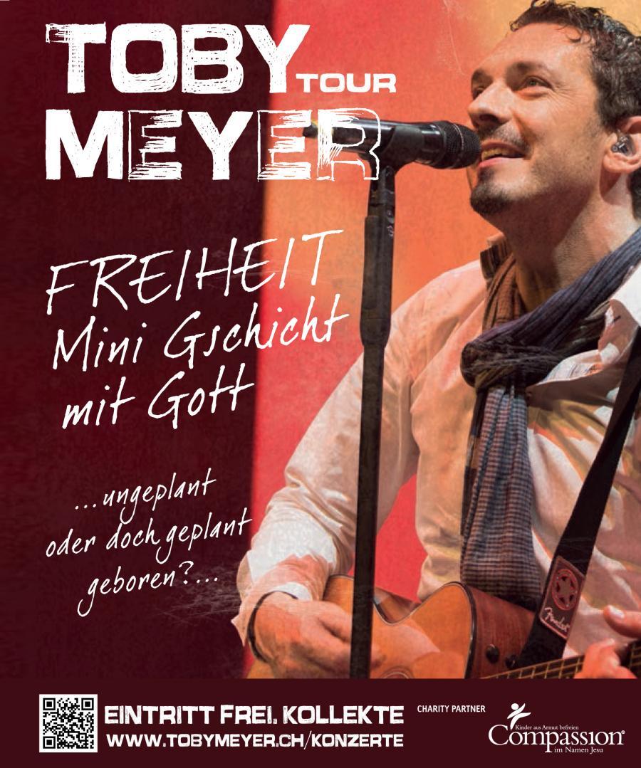 """Toby Meyer Konzert - """"Freiheit - Mini Gschicht mit Gott"""" Gemeinde Melchnau"""